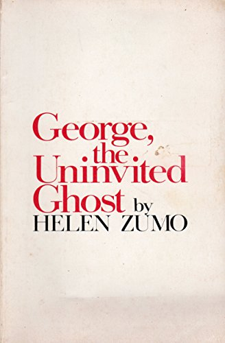George, The Uninvited Ghost