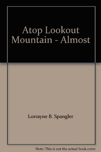 9780806211602: Atop Lookout Mountain - Almost