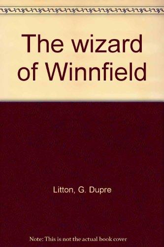 The wizard of Winnfield: G. Dupre Litton