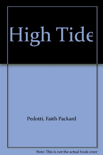 High Tide: Pedotti, Faith Packard