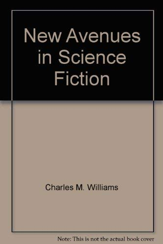 New Avenues in Science Fiction