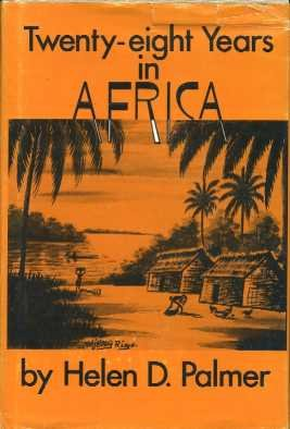 9780806225159: Twenty-eight years in Africa [Unknown Binding] by Palmer, Helen D