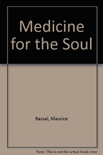 Medicine for the Soul: Bassal, Maurice