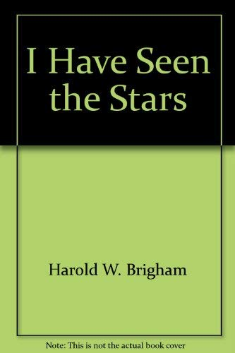 9780806229621: I Have Seen the Stars