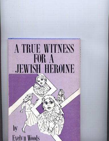 9780806231099: A true witness for a Jewish heroine