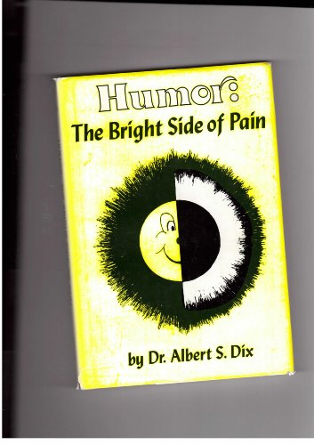 9780806231976: Humor the Bright Side of Pain