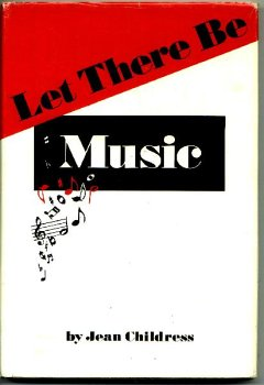 Let there be music: Jean Childress