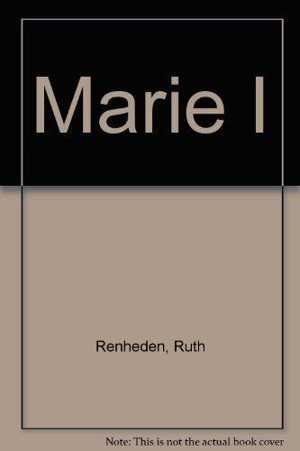 Marie I: Renheden, Ruth