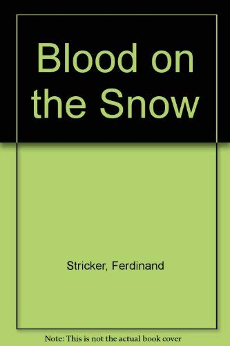 9780806243894: Blood on the Snow