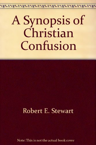 9780806244723: A Synopsis of Christian Confusion