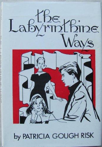9780806246802: The Labyrinthine Ways