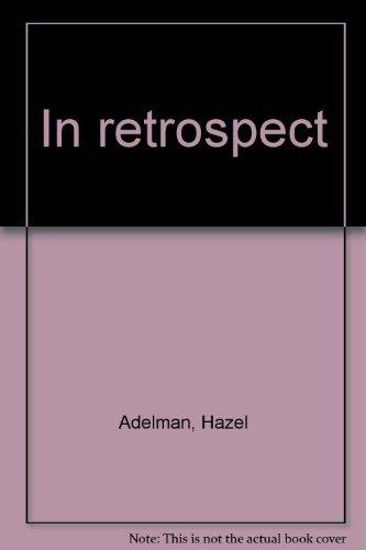 In retrospect: Adelman, Hazel