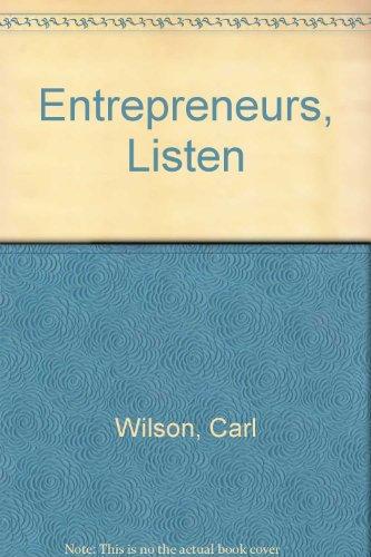 Entrepreneurs, Listen: Carl Wilson