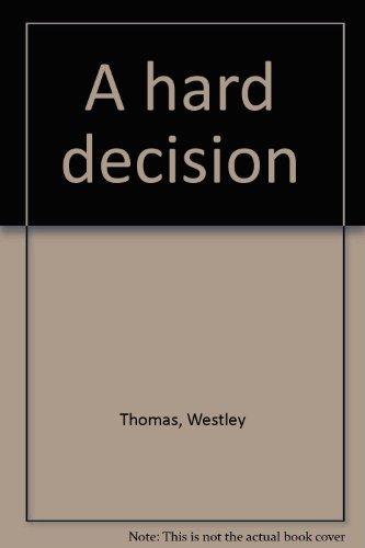9780806249124: A Hard Decision: A Play