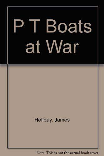 PT Boats at War: James Holiday
