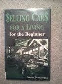 Selling Cars for a Living for the Beginner: Bentivegna, Santo