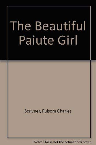 9780806252933: The Beautiful Paiute Girl