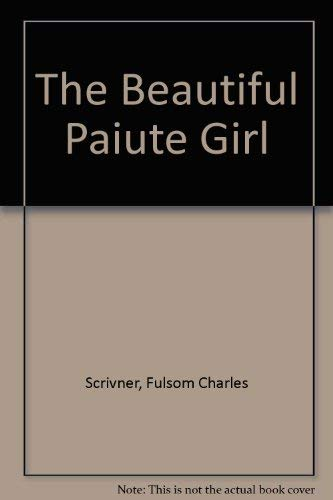 9780806252933: The Beautiful Paiute Girl