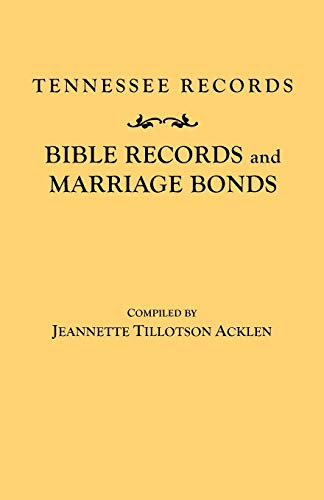 9780806300009: Tennessee Records: Bible Records and Marriage Bonds