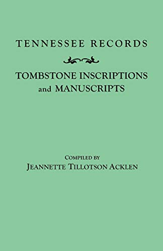 9780806300016: Tennessee Records: Tombstone Inscriptions and Manuscripts (#22)
