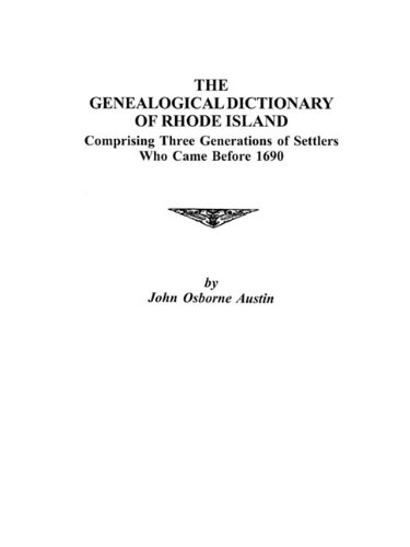 9780806300061: Genealogical Dictionary of Rhode Island: Comprising Three Generations of Settlers who came Before 1690