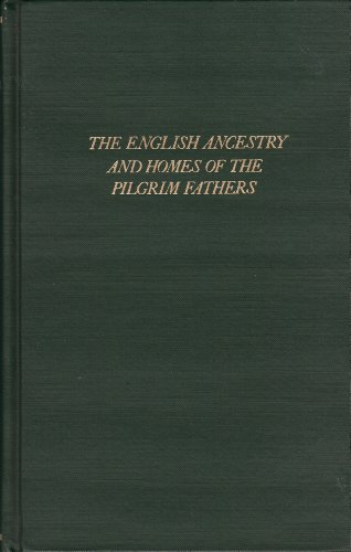 9780806300177: English Ancestry and Homes of the Pilgrim Fathers