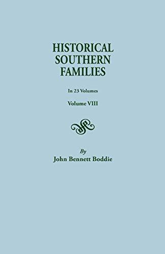 Historical Southern Families. in 23 Volumes. Volume: Boddie, John Bennett