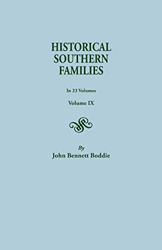 9780806300351: Historical Southern Families (Volume IX)
