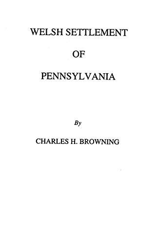 Welsh Settlement of Pennsylvania (1912): Browning