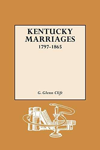9780806300764: Kentucky Marriages, 1797-1865