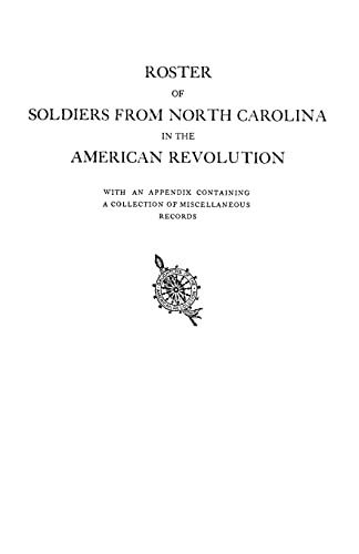 Roster of Soldiers from North Carolina in: North Carolina Daughters