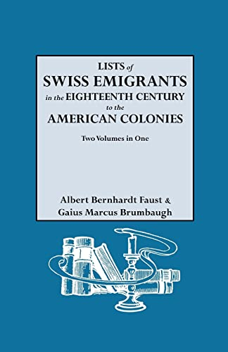 9780806301099: Lists of Swiss Emigrants in the Eighteenth Century to the American Colonies 2