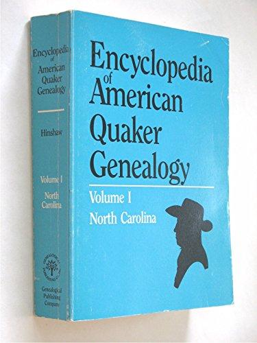 Encyclopedia of American Quaker Genealogy. Volume1, North Carolina: Hinshaw, William Wade