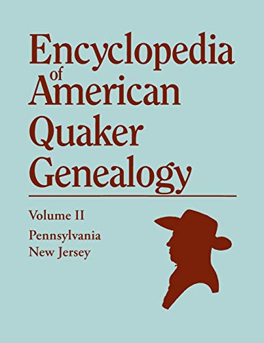 Encyclopedia of American Quaker Genealogy: Hinshaw, William W.