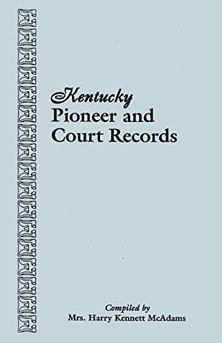 9780806302171: Kentucky Pioneer and Court Records