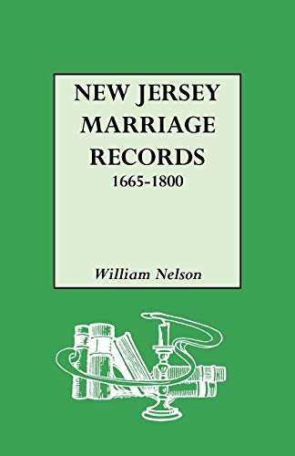 New Jersey Marriage Records, 1665-1800: William Nelson