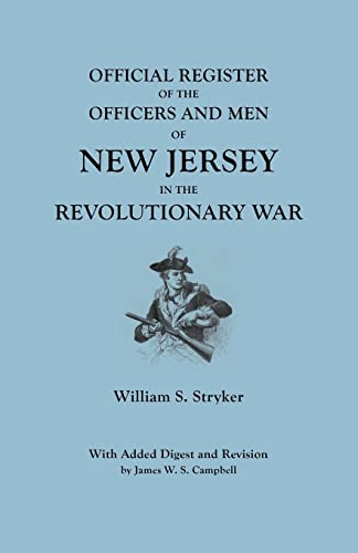 9780806303246: Official Register of the Officers and Men of New Jersey in the Revolutionary War : With Added Digest and Revision by James W. S. Campbell