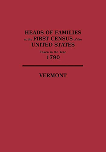 9780806303437: Heads of Families at the First Census of the United States Taken in the Year 1790: Vermont