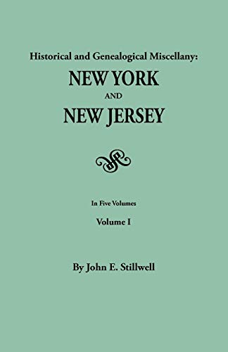Historical and Genealogical Miscellany; Data Relating to the Settlement and Settlers of New York ...