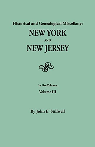 9780806303949: Historical and Genealogical Miscellany: New York and New Jersey. In Five Volumes. Volume III