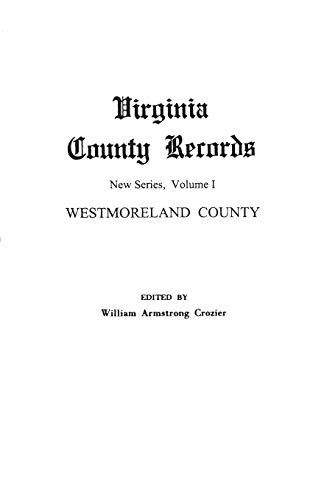 9780806304748: Virginia County Records, Vol. 1: Westmoreland County (1251)