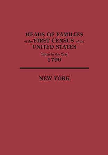 9780806304854: Heads of Families at the First Census of the United States Taken in the Year 1790: New York