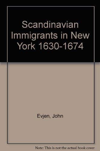 Scandinavian Immigrants in New York 1630-1674 (#1730): Evjen, John