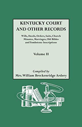 Kentucky [Court and Other] Records Volume II: Mrs. Williiam Breckenridge