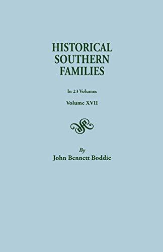 Historical Southern Families. in 23 Volumes. Volumes: John Bennett Boddie
