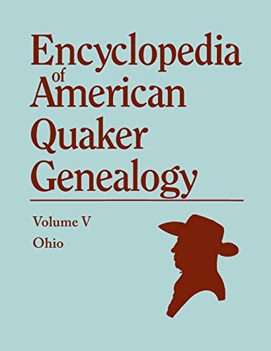 9780806305493: Encyclopedia of American Quaker Genealogy, Vol. 5: Ohio Monthly Meetings