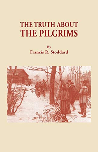 9780806305615: The Truth About the Pilgrims