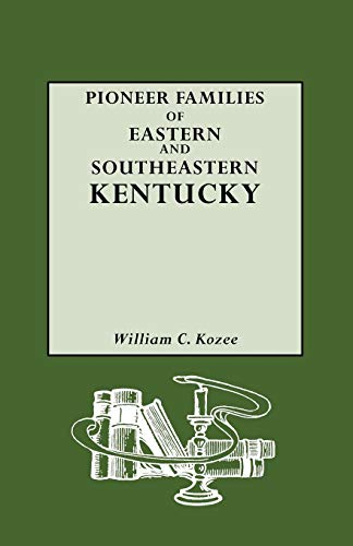 9780806305769: Pioneer Families of Eastern and Southeastern Kentucky
