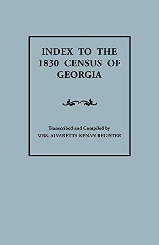 9780806306094: Index to the 1830 Census of Georgia