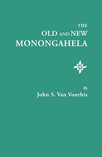 9780806306254: The Old and New Monongahela